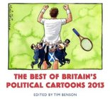 Best of Britain's Political Cartoons 2013 Image.