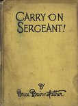 Carry on Sergeant! by Bruce Bairnsfather Image.