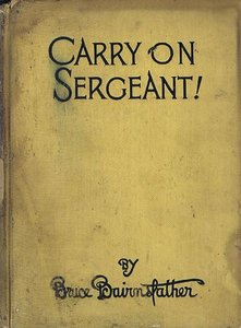 Carry on Sergeant! by Bruce Bairnsfather