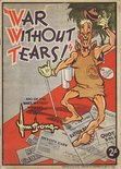 """War without tears"" 100 of the wittiest whimsies by Armstrong Image."