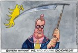 Govern without me and you're doomed!! Image.