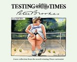Testing Times by Peter Brookes Image.