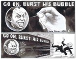 go on, burst his bubble Image.