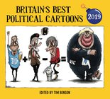 Britain's Best Political Cartoons 2019 by Tim Benson Image.