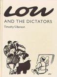 Low and the Dictators by Timothy S. Benson Image.